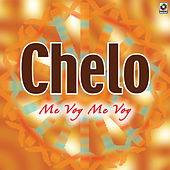 Play & Download Me Voy Me Voy by Chelo | Napster