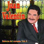 Play & Download Boleros Del Corazon Vol. 2 by Juan Valentin | Napster