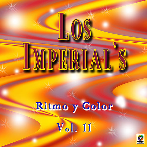 Play & Download Color Y Ritmo Vol. 11 by The Imperials | Napster