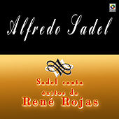 Play & Download Sadel Canta Exitos De Rene Rojas by Alfredo Sadel | Napster