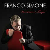 Play & Download Carissimo Luigi by Franco Simone | Napster