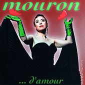 Play & Download Mouron d'amour by Mouron | Napster