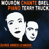 Play & Download Quince années d'amour by Mouron | Napster