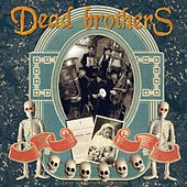 Dead Music For Dead People by The Dead Brothers