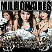 Play & Download Bling Bling Bling! by Millionaires | Napster