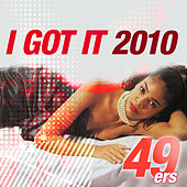 I Got It 2010 by 49ers