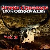 Super Corridos 100% Originales, Vol. 2 by Various Artists
