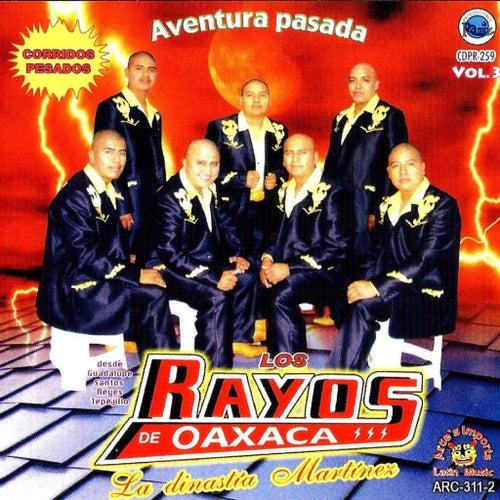 Play & Download Aventura Pasada by Los Rayos De Oaxaca | Napster