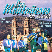 Play & Download Que Mi Negra by Los Montaneses Del Alamo | Napster