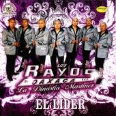 Play & Download El Lider by Los Rayos De Oaxaca | Napster