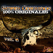 Play & Download Super Corridos Versiones Originales, Vol. 4 by Various Artists | Napster
