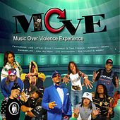 Play & Download M.O.V.E. (Music Over Violence Experience) by Various Artists | Napster