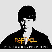 Play & Download Raphael 18 The Greatest Hits by Raphael | Napster