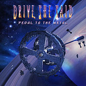 Play & Download Pedal to the Metal by Drive, She Said | Napster