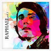 Play & Download Raphael Vol. 1 by Raphael | Napster