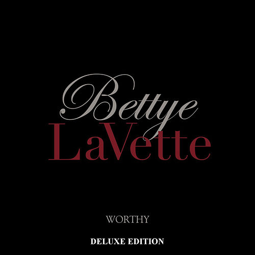 Worthy (Deluxe Edition) by Bettye LaVette