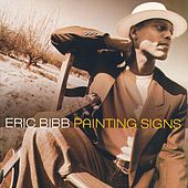 Painting Signs by Eric Bibb