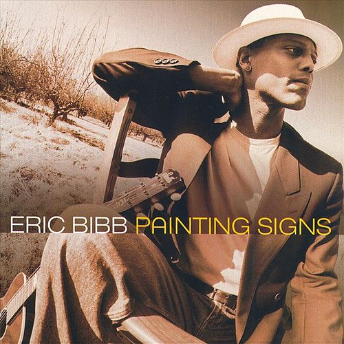 Play & Download Painting Signs by Eric Bibb | Napster