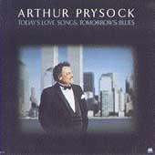 Today's Love Songs, Tomorrow's Blues by Arthur Prysock
