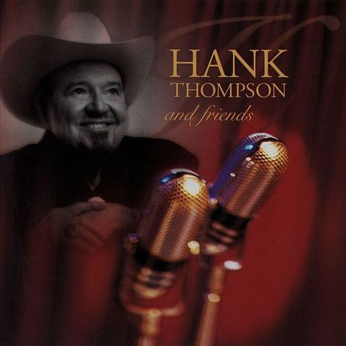 Play & Download Hank Thompson & Friends by Hank Thompson | Napster