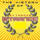 Play & Download The History of D.Trance , Pt. 1 by Various Artists | Napster