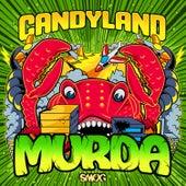 Murda by Candyland