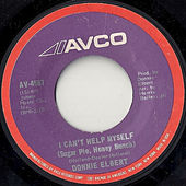 I Can't Help Myself (Sugar Pie, Honey Bunch) / Love Is Here and Now You're Gone by Donnie Elbert