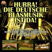 Hurra! Die Deutsche Blasmusik ist da! by Various Artists