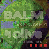 Balm (Beatless Sleeping Pills) Volume 4 by DJ Olive