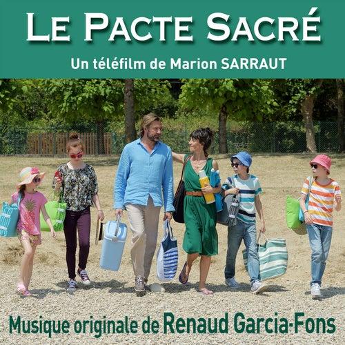 Play & Download Le pacte sacré (Bande originale du téléfilm de Marion Sarraut) by Renaud Garcia-Fons | Napster