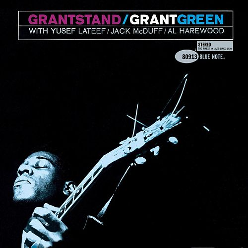 Play & Download Grantstand by Grant Green | Napster