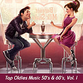 Top Oldies Music 50's & 60's, Vol. I by Various Artists