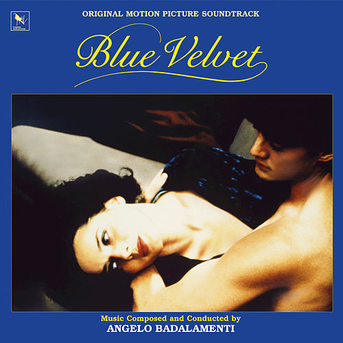 Play & Download Blue Velvet by Angelo Badalamenti | Napster