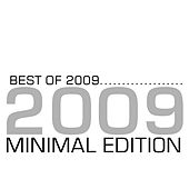 Best of 2009 - Minimal Edition by Various Artists