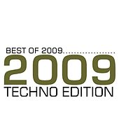 Best of 2009 - Techno Edition by Various Artists