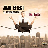 Play & Download Mr. Smith by JoJo Effect | Napster