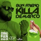 Play & Download Bun Friend killa - Single by Demarco | Napster