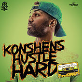 Play & Download Hustle Hard - Single by Konshens | Napster