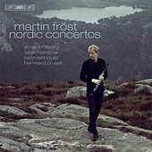 Play & Download Nordic Concertos by Martin Fröst | Napster