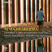 Gnattali: Alma Brasileira by Various Artists