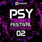 Psy-Trance Festival Anthems, Vol. 2 - EP by Various Artists