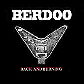 Play & Download Back and Burning by Berdoo | Napster