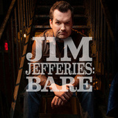 Bare by Jim Jefferies