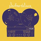 Play by Electro Deluxe