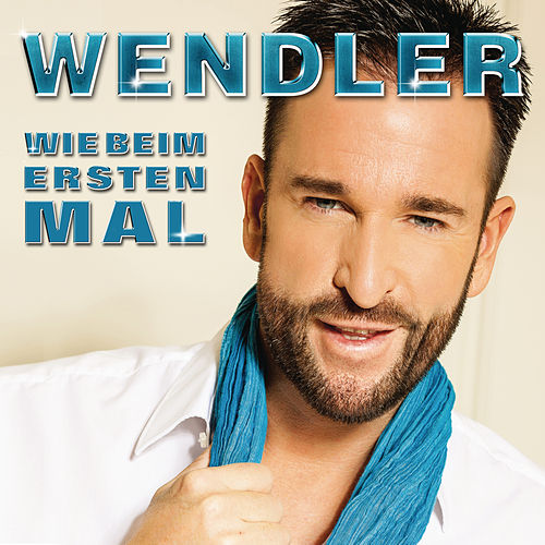Play & Download Wie beim ersten Mal by Michael Wendler | Napster