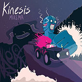 Play & Download Miasma by Kinesis | Napster