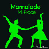 Play & Download Mi Piace by Marmalade | Napster