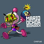 Play & Download Boondock by Mario Ochoa | Napster