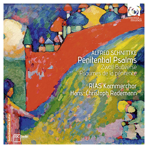 Play & Download Schnittke: Penitential Psalms by RIAS Kammerchor and Hans-Christoph Rademann | Napster