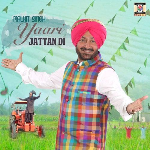 Play & Download Yaari Jattan Di by Malkit Singh | Napster